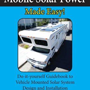 Mobile Solar Power Made Easy!: Mobile 12